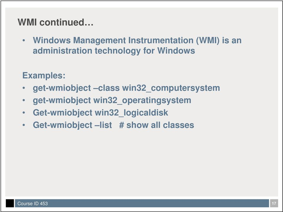 class win32_computersystem get-wmiobject win32_operatingsystem
