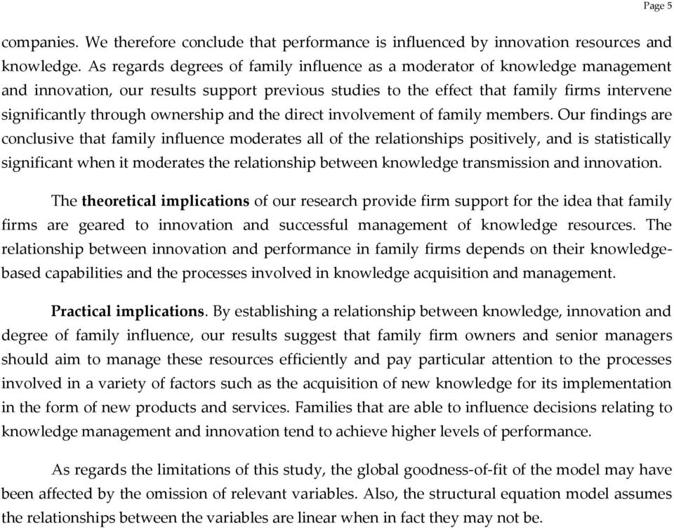 ownership and the direct involvement of family members.
