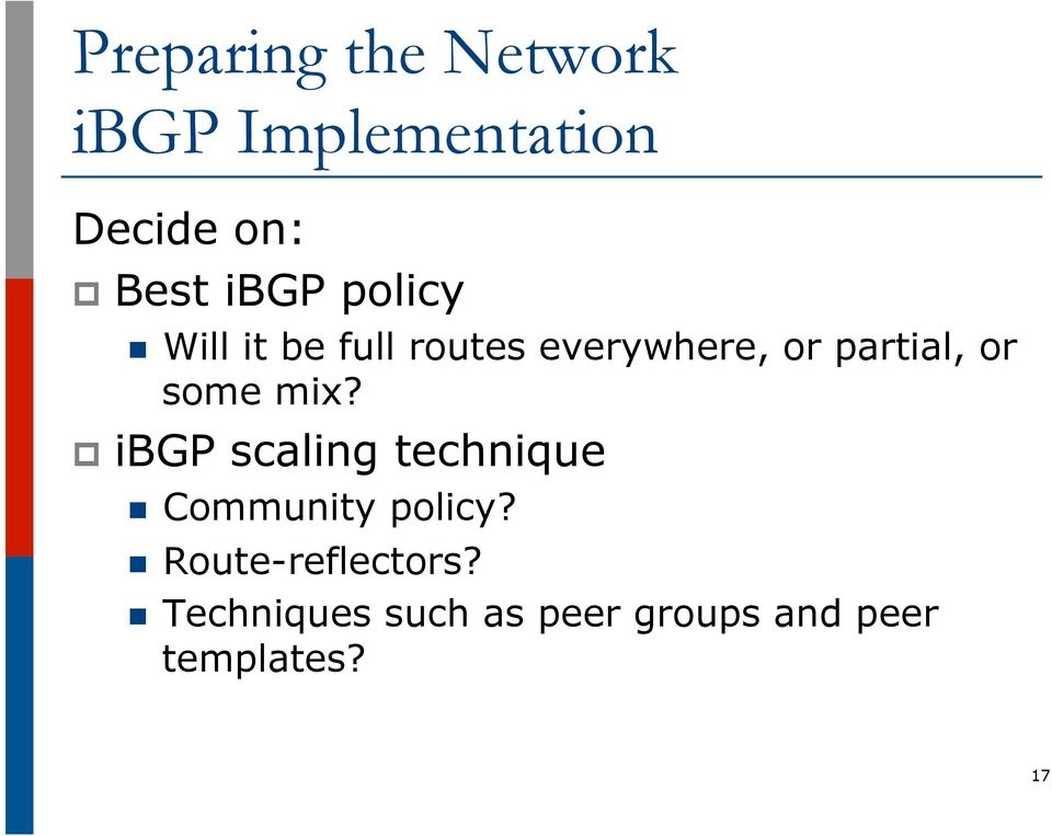 p ibgp scaling technique n Community policy?