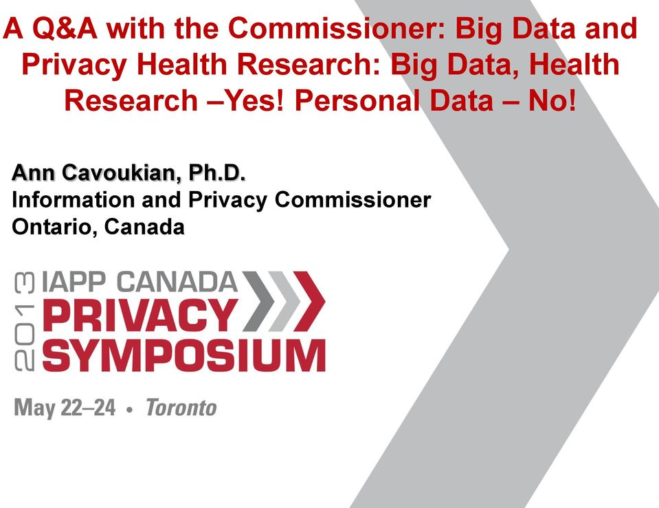 Research Yes! Personal Data No!