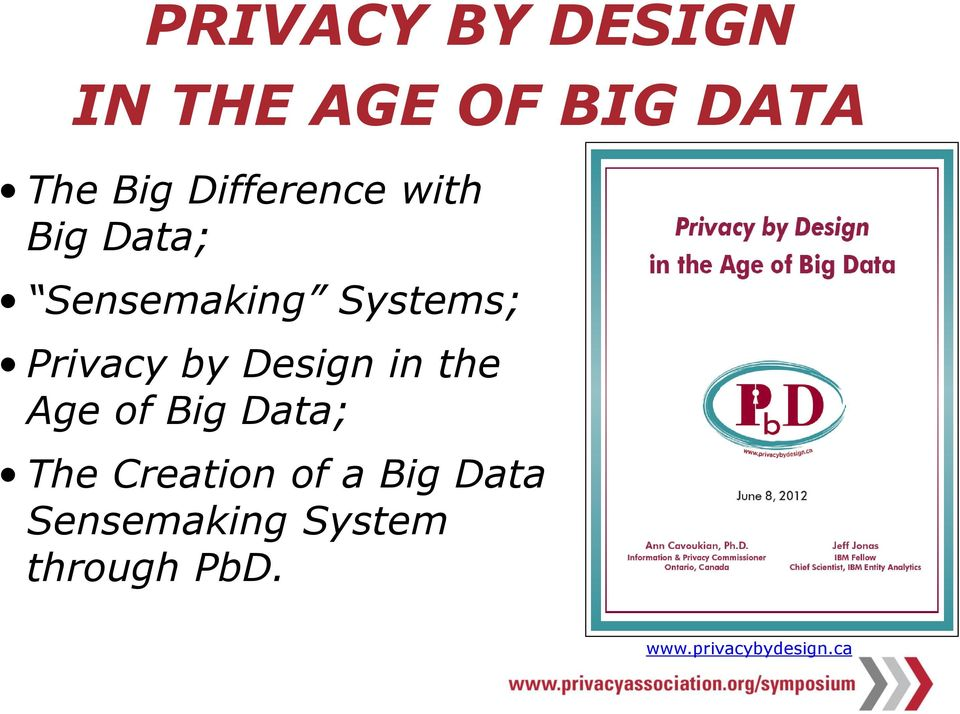 by Design in the Age of Big Data; The Creation of a