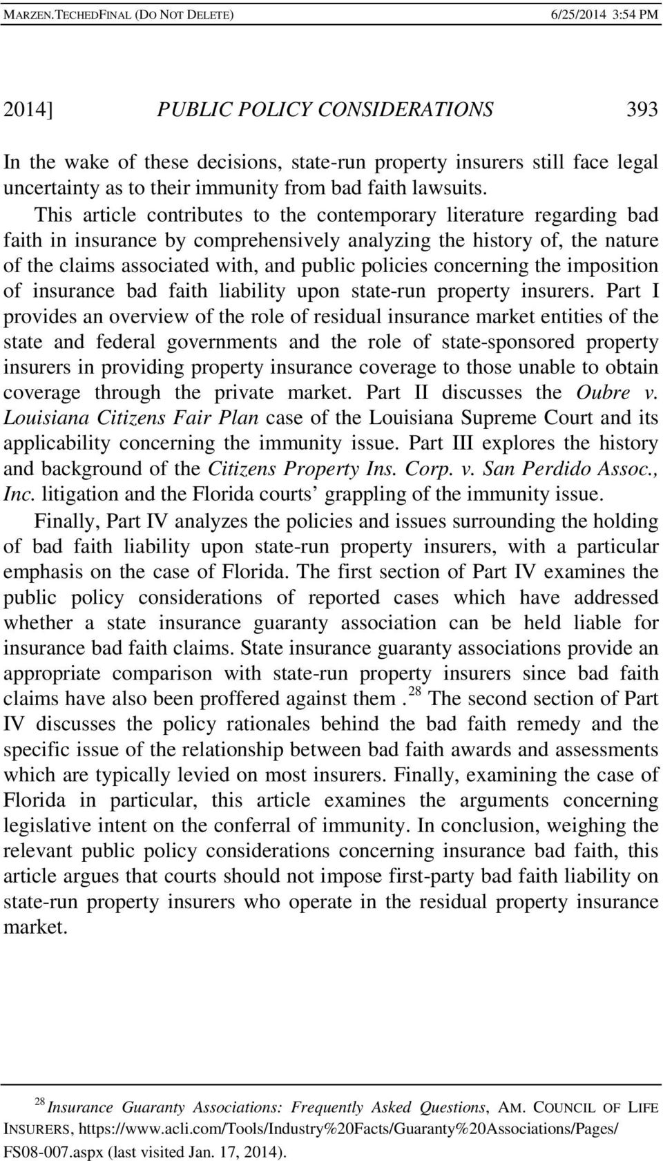 concerning the imposition of insurance bad faith liability upon state-run property insurers.