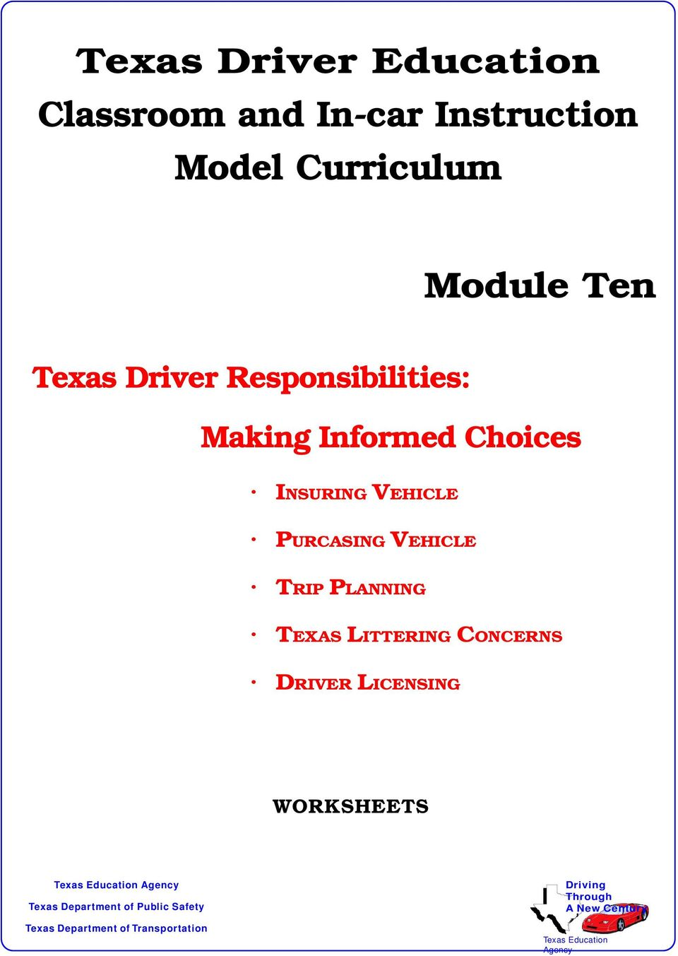 LITTERING CONCERNS DRIVER LICENSING WORKSHEETS Texas Education Agency Texas Department of Public