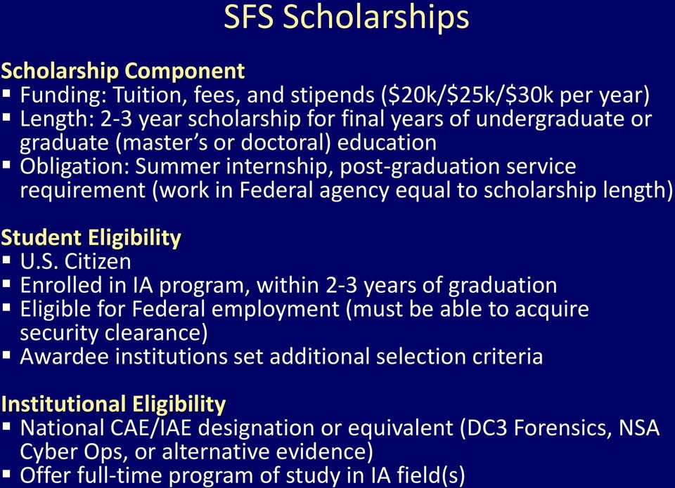 mmer internship, post-graduation service requirement (work in Federal agency equal to scholarship length) St