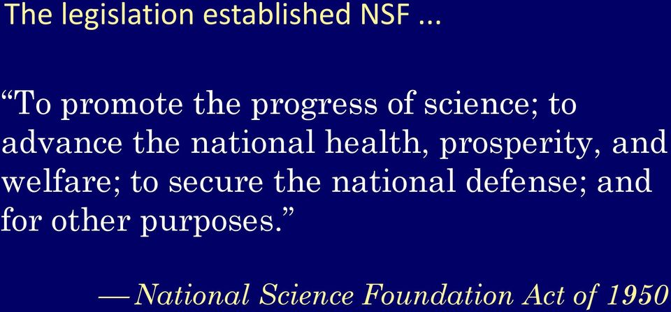 national health, prosperity, and welfare; to secure the