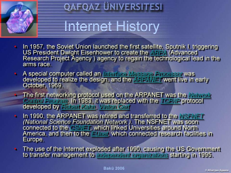 The first networking protocol used on the ARPANET was the Network Control Program.