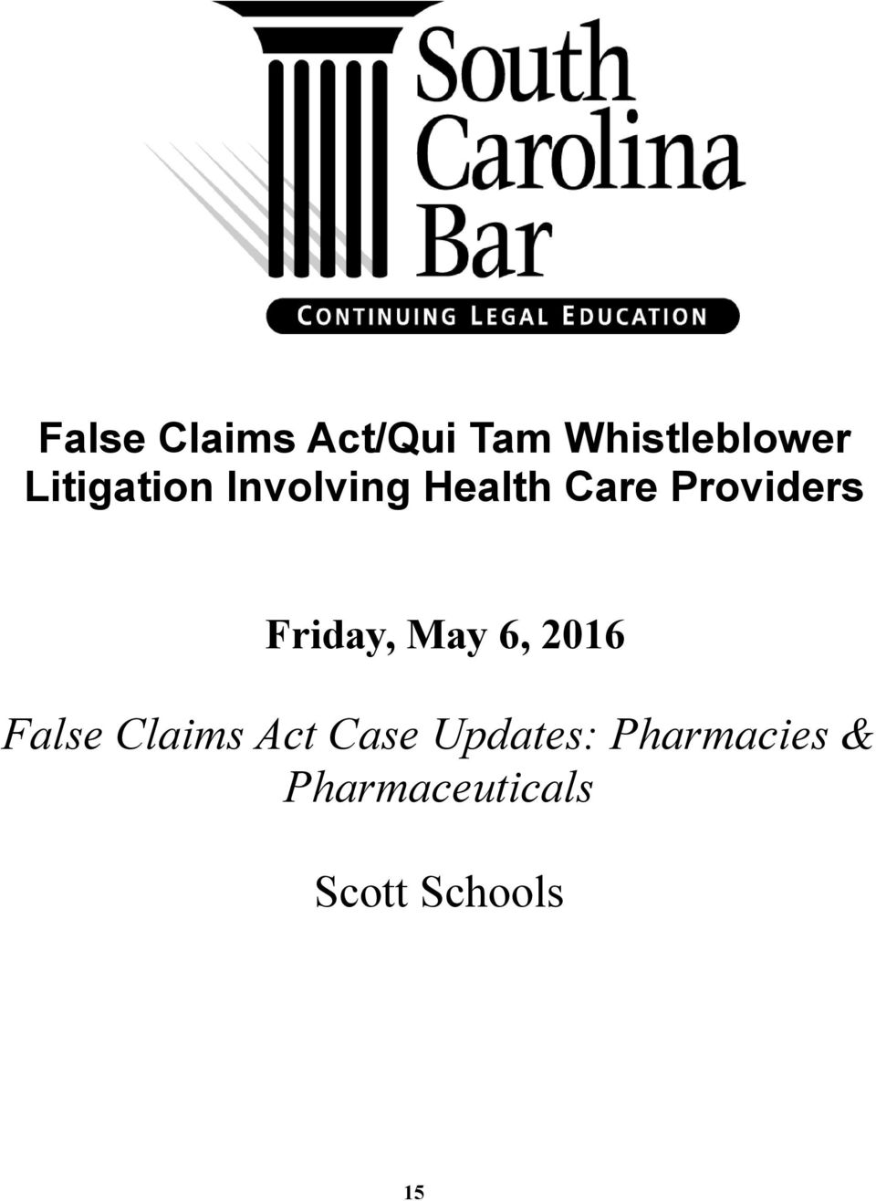 Friday, May 6, 2016 False Claims Act Case