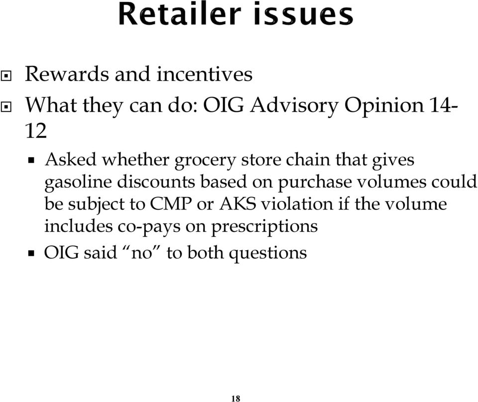 on purchase volumes could be subject to CMP or AKS violation if the