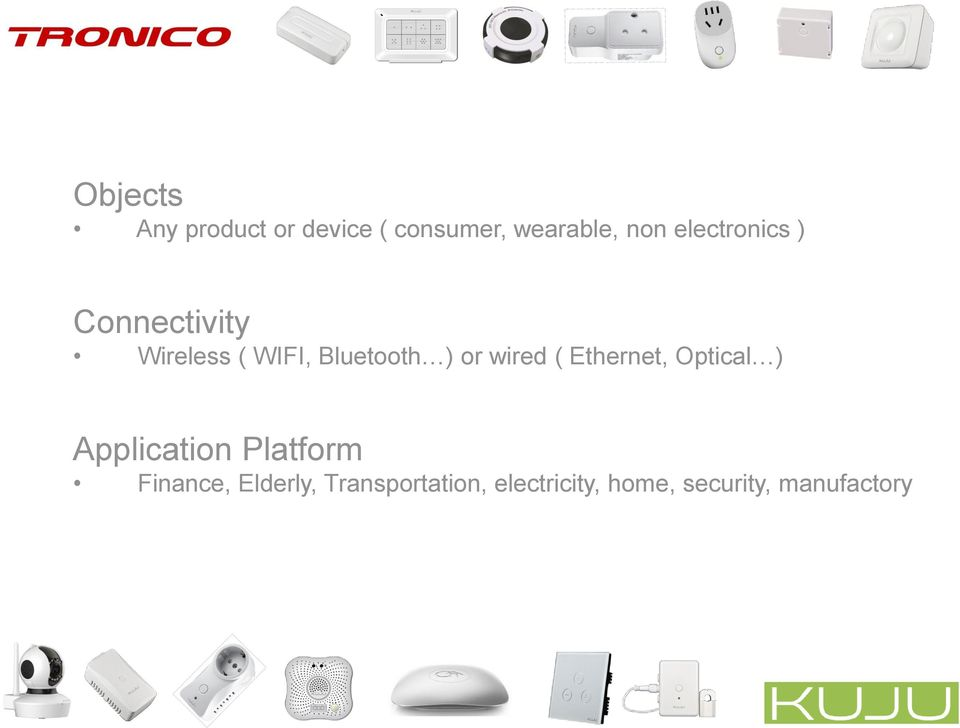 wired ( Ethernet, Optical ) Application Platform Finance,
