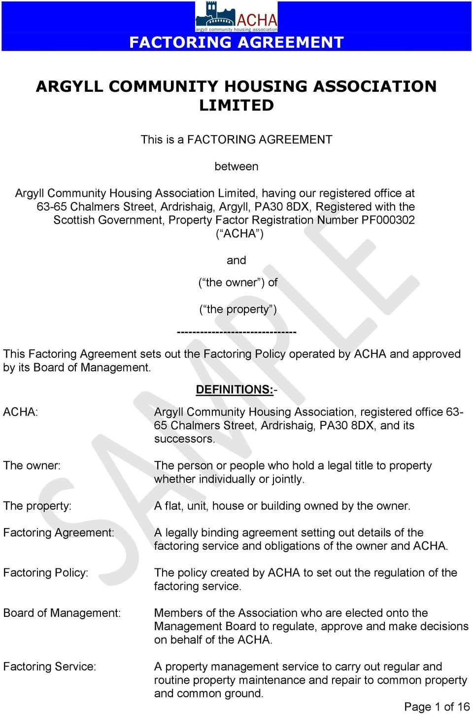 Agreement sets out the Factoring Policy operated by ACHA and approved by its Board of Management.