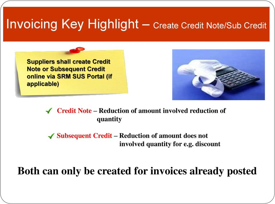 Reduction of amount involved reduction of quantity Subsequent Credit Reduction of