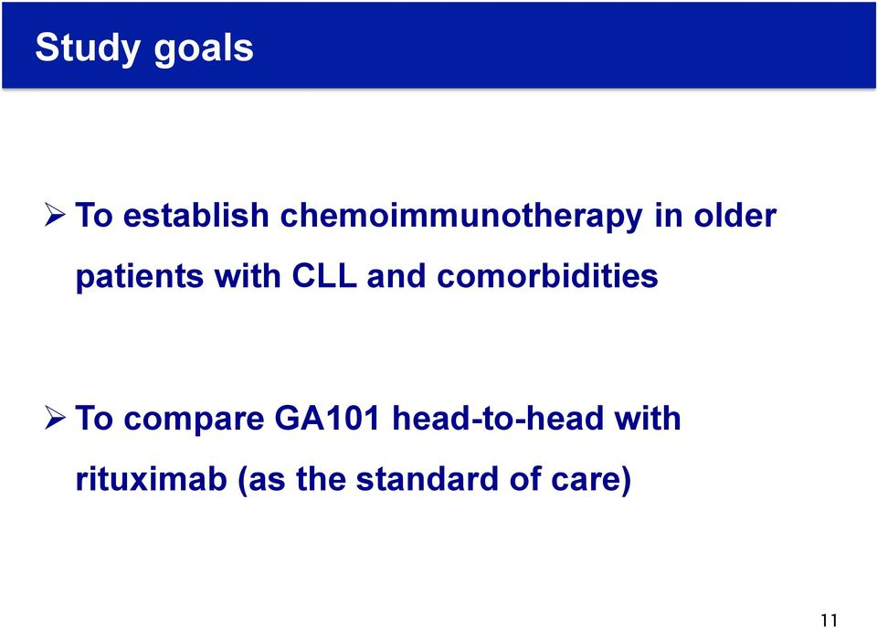 CLL and comorbidities Ø To compare GA101