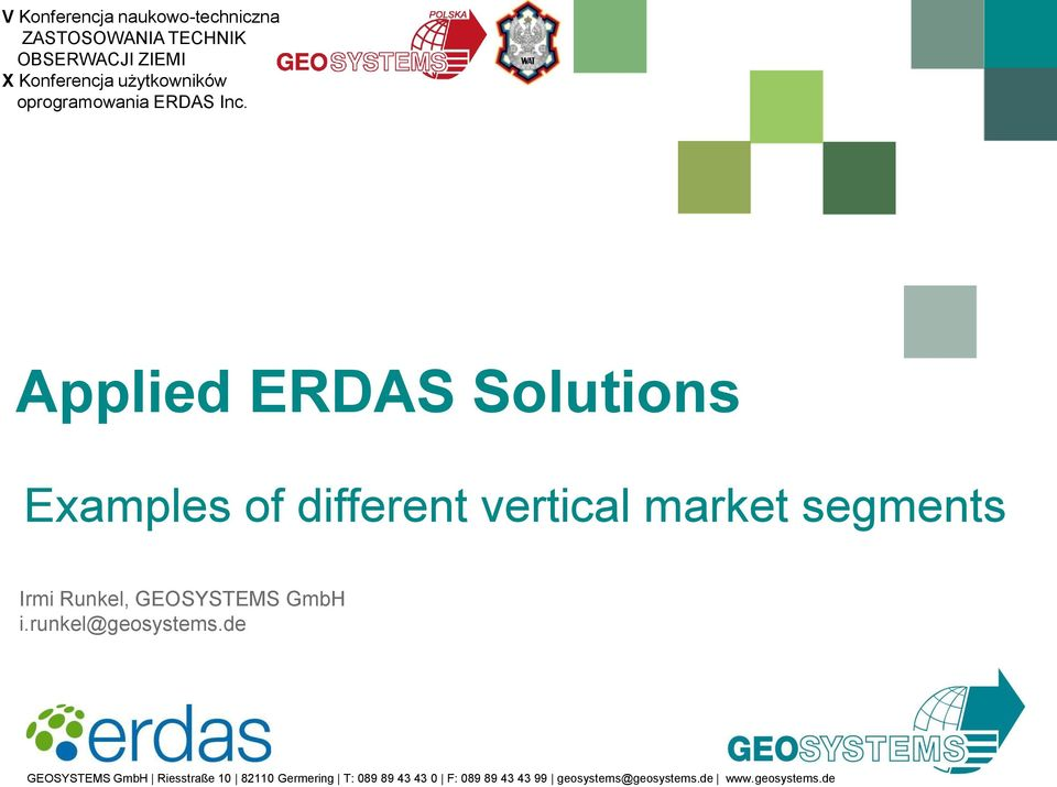 Applied ERDAS Solutions Examples of different vertical market segments Irmi Runkel,