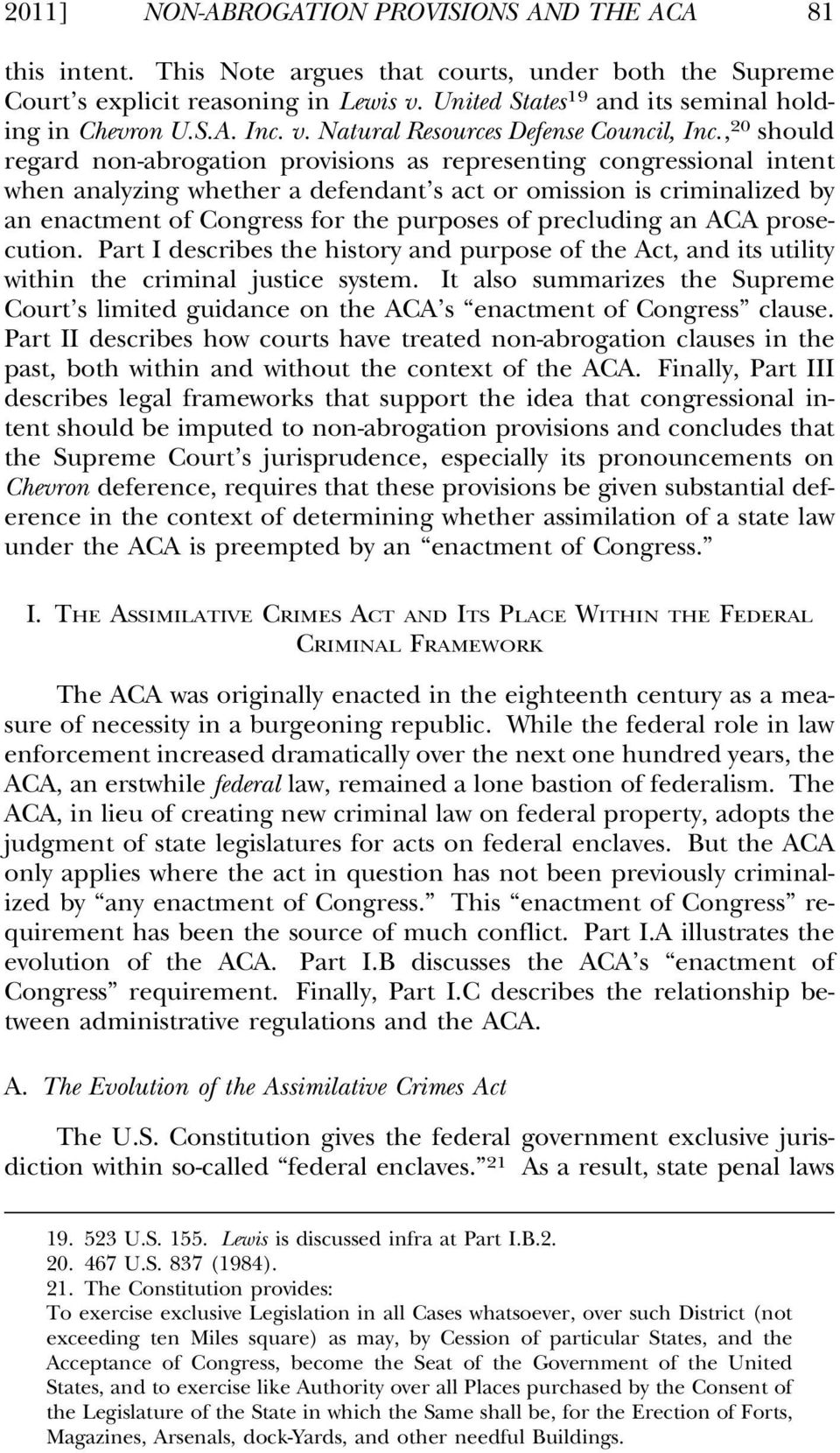 , 20 should regard non-abrogation provisions as representing congressional intent when analyzing whether a defendant s act or omission is criminalized by an enactment of Congress for the purposes of
