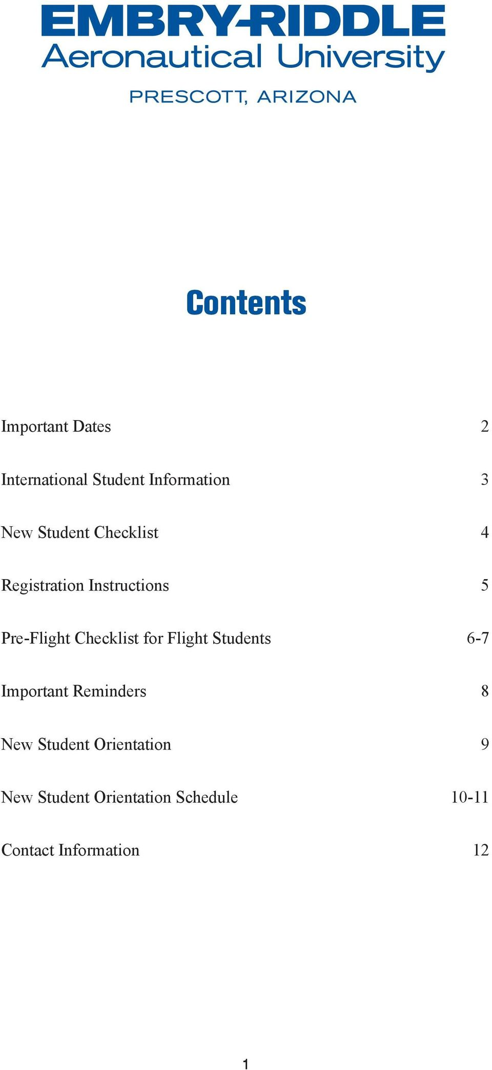 Checklist for Flight Students 6-7 Important Reminders 8 New Student