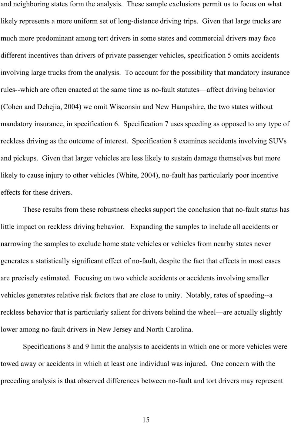 omits accidents involving large trucks from the analysis.