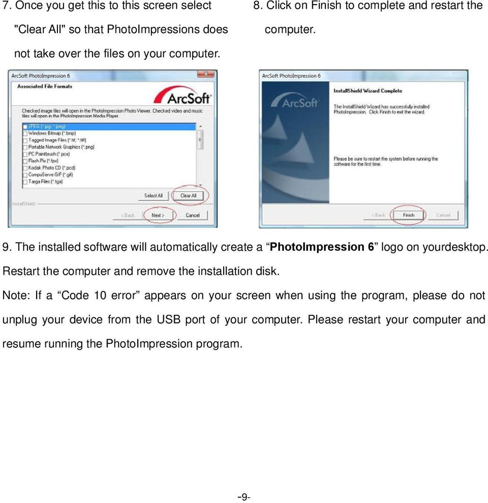9. The installed software will automatically create a PhotoImpression 6 logo on yourdesktop.