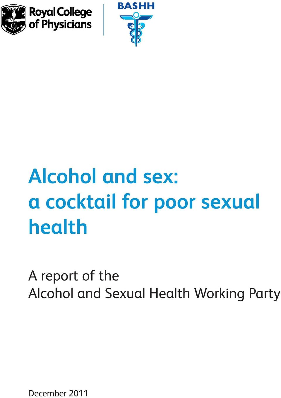 report of the Alcohol and