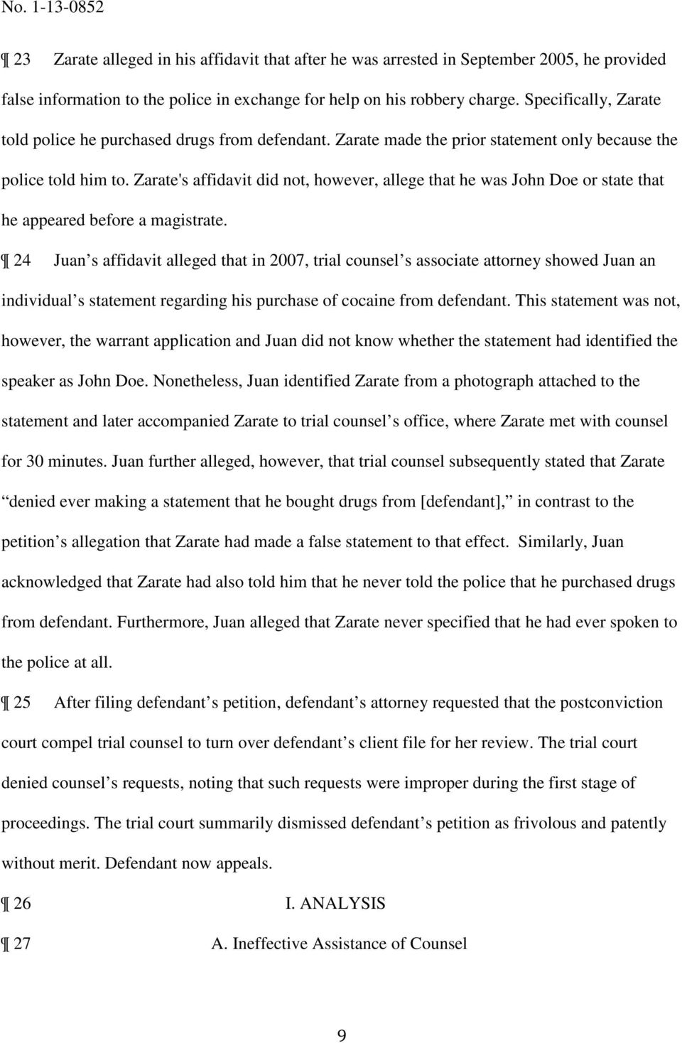 Zarate's affidavit did not, however, allege that he was John Doe or state that he appeared before a magistrate.