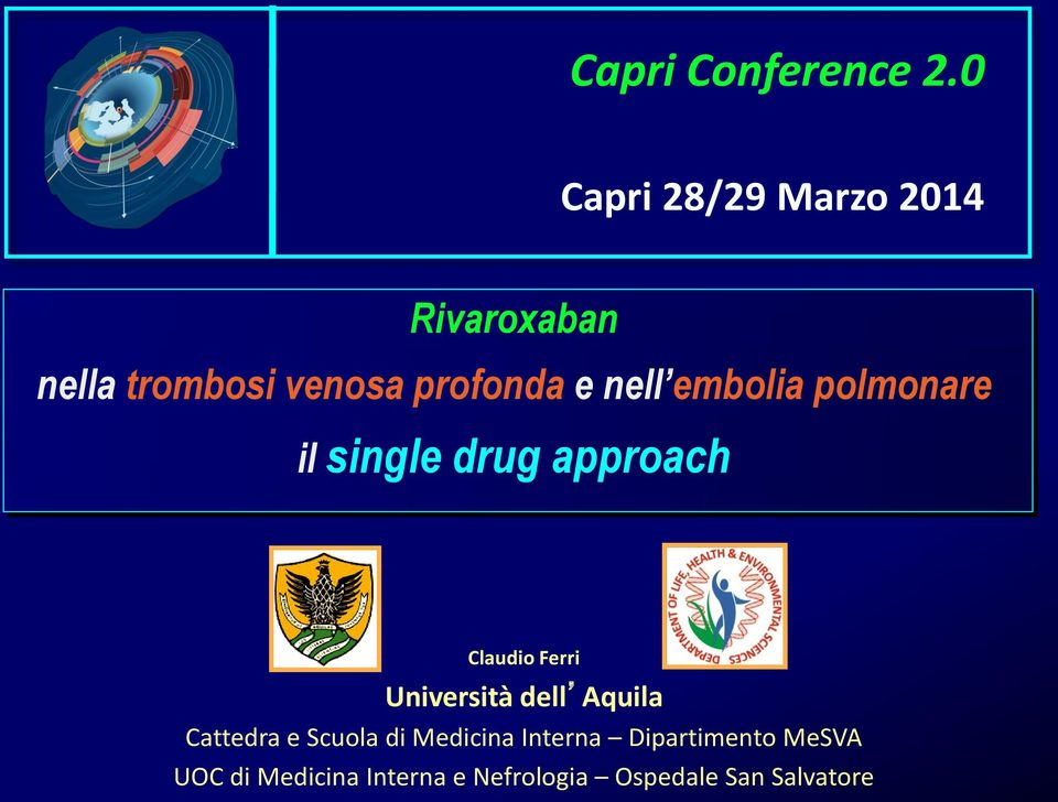 embolia polmonare il single drug approach Claudio Ferri Università