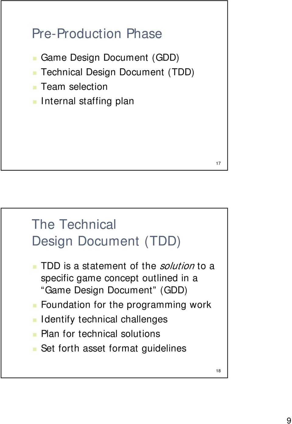 to a specific game concept outlined in a Game Design Document (GDD) Foundation for the programming