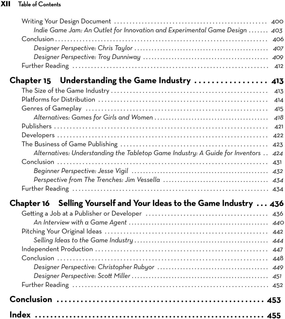 ........................................... 409 Further Reading............................................................... 412 Chapter 15 Understanding the Game Industry.