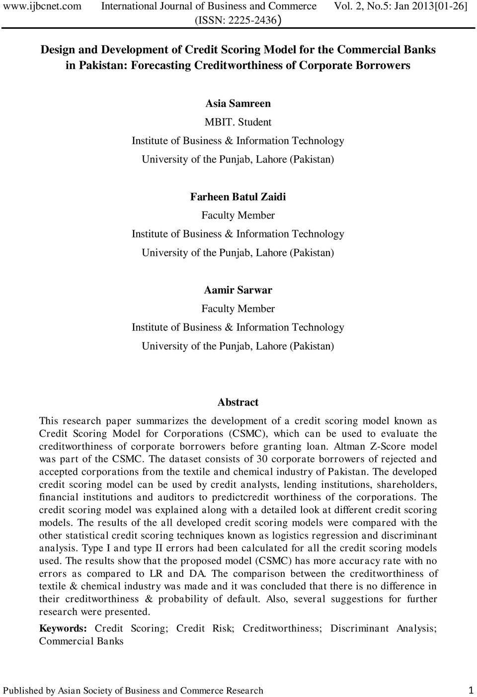Punjab, Lahore (Pakistan) Aamir Sarwar Faculty Member Institute of Business & Information Technology University of the Punjab, Lahore (Pakistan) Abstract This research paper summarizes the