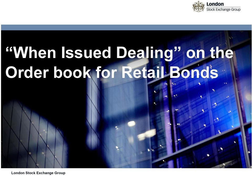 for Retail Bonds