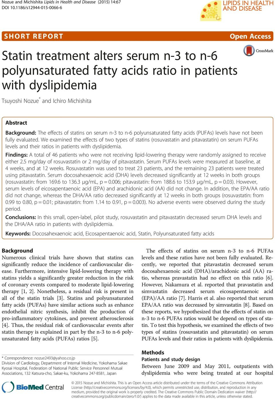 Abstract Background: The effects of statins on serum n-3 to n-6 polyunsaturated fatty acids (PUFAs) levels have not been fully evaluated.