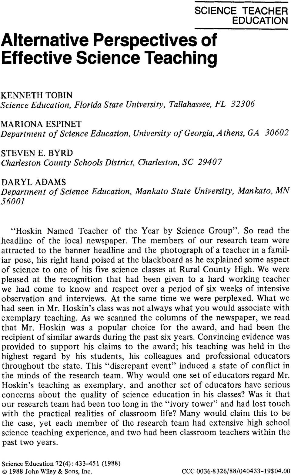 BYRD Charleston County Schools District, Charleston, SC 2940 7 DARYL ADAMS Department of Science Education, Mankato State University, Mankato, MN 56001 Hoskin Named Teacher of the Year by Science