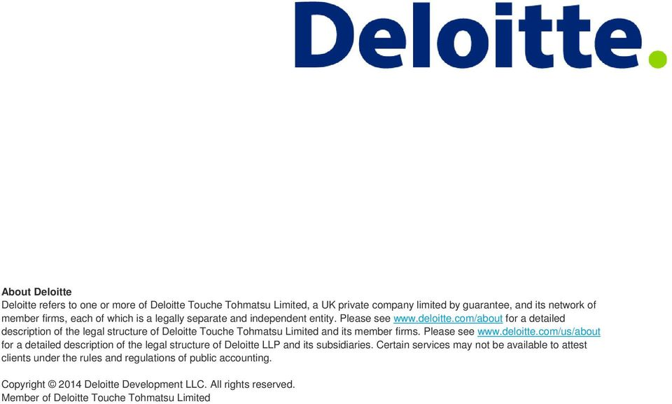 com/about for a detailed description of the legal structure of Deloitte Touche Tohmatsu Limited and its member firms. Please see www.deloitte.