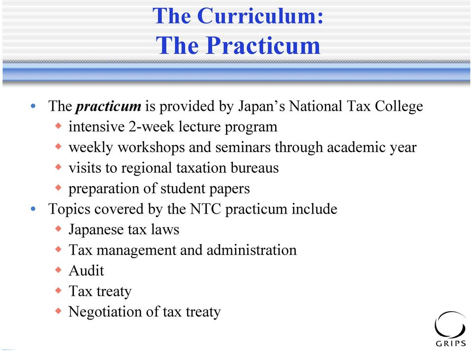 regional taxation bureaus preparation of student papers Topics covered by the NTC practicum