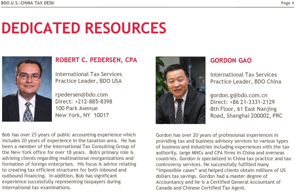 He has been a member of the International Tax Consulting Group of the New York office for over 18 years.