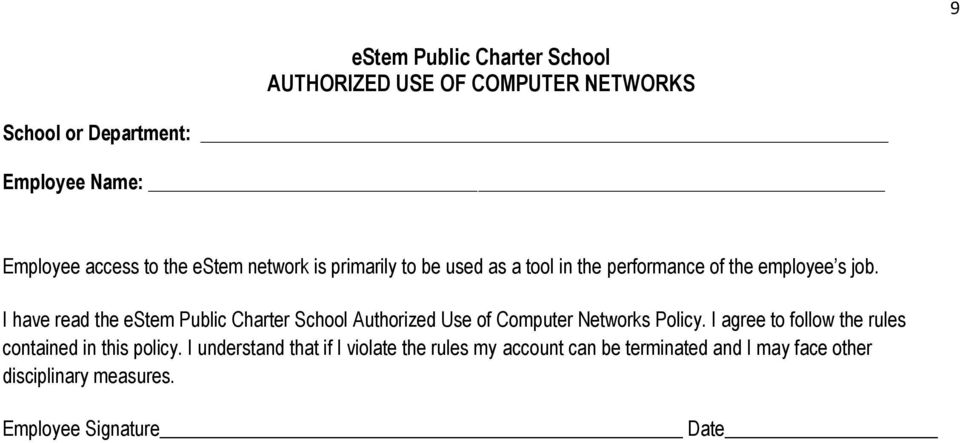 I have read the estem Public Charter School Authorized Use of Computer Networks Policy.