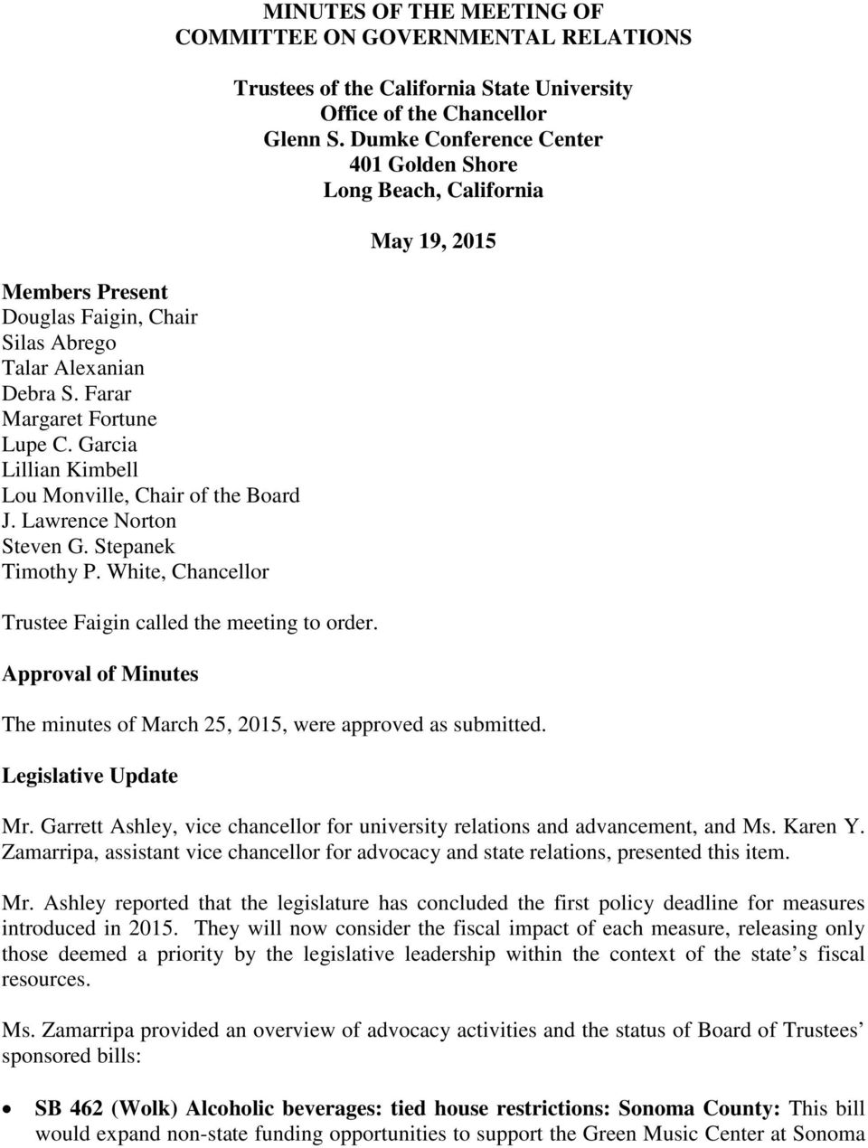 Approval of Minutes Trustees of the California State University Office of the Chancellor Glenn S.
