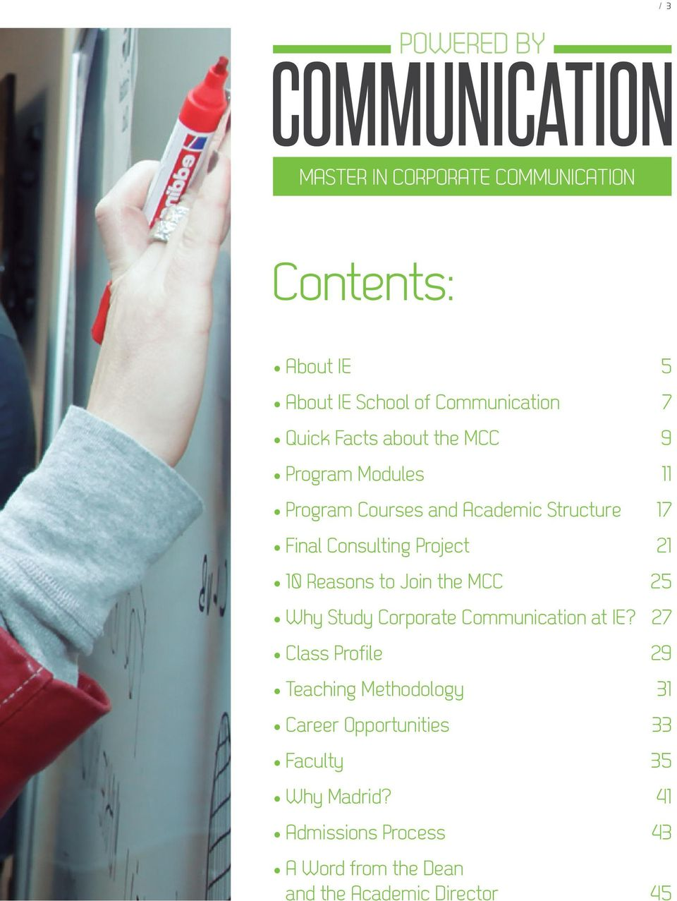 Reasons to Join the MCC 25 Why Study Corporate Communication at IE?