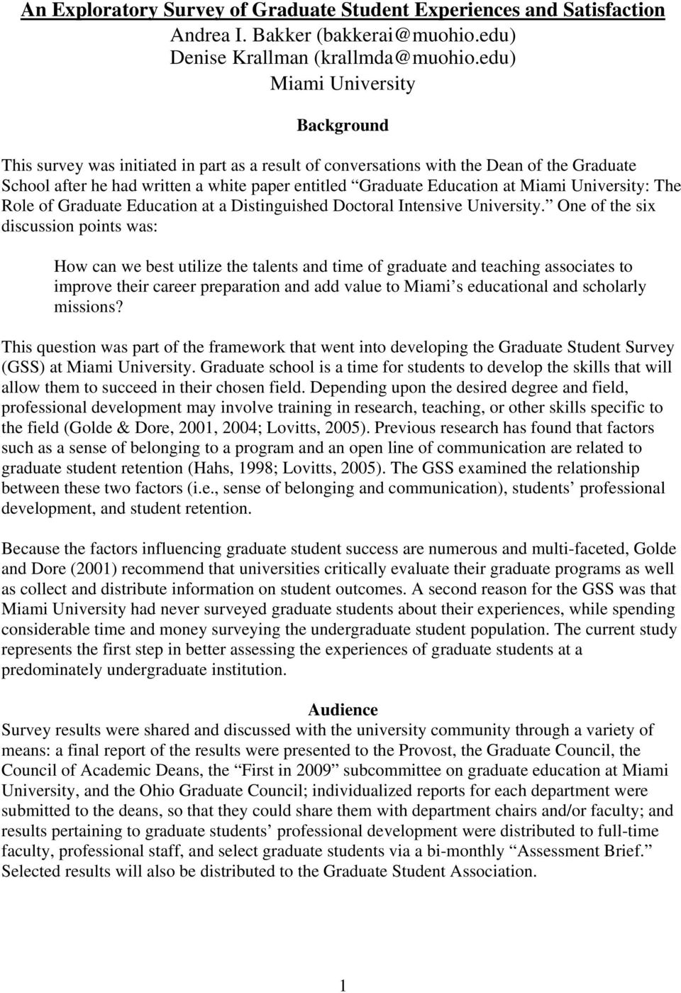 Miami University: The Role of Graduate Education at a Distinguished Doctoral Intensive University.