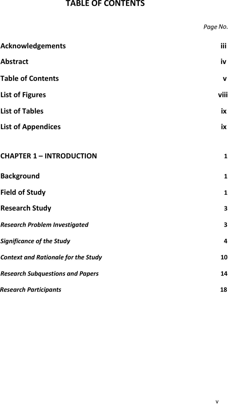 iii iv v viii ix ix CHAPTER 1 INTRODUCTION 1 Background 1 Field of Study 1 Research Study 3