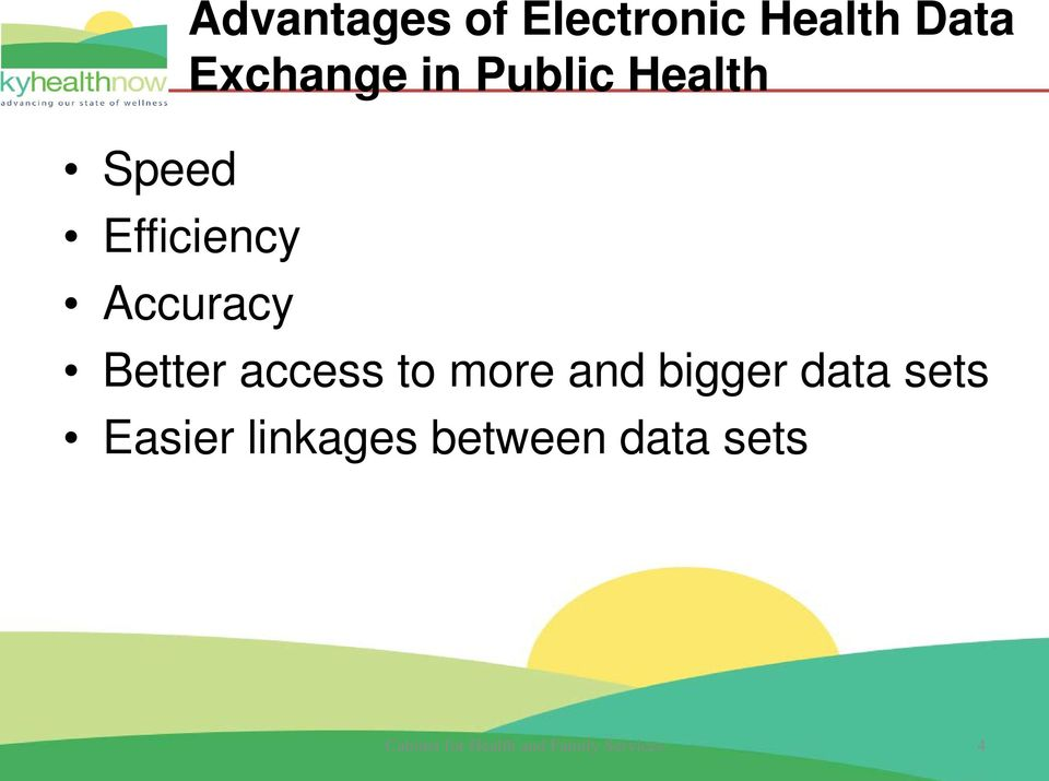 access to more and bigger data sets Easier linkages