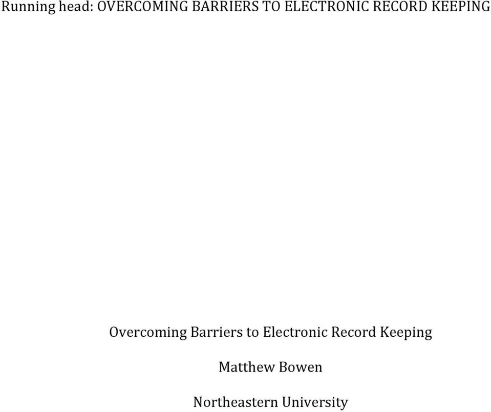 Barriers to Electronic Record Keeping