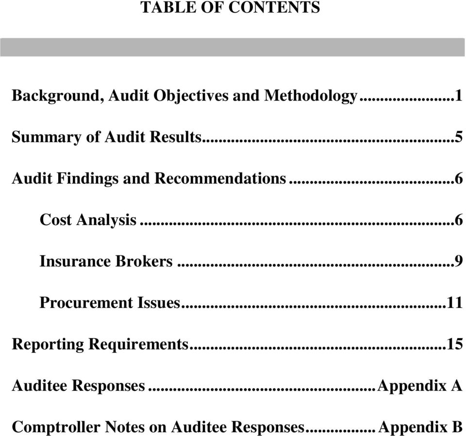 .. 6 Cost Analysis... 6 Insurance Brokers... 9 Procurement Issues.