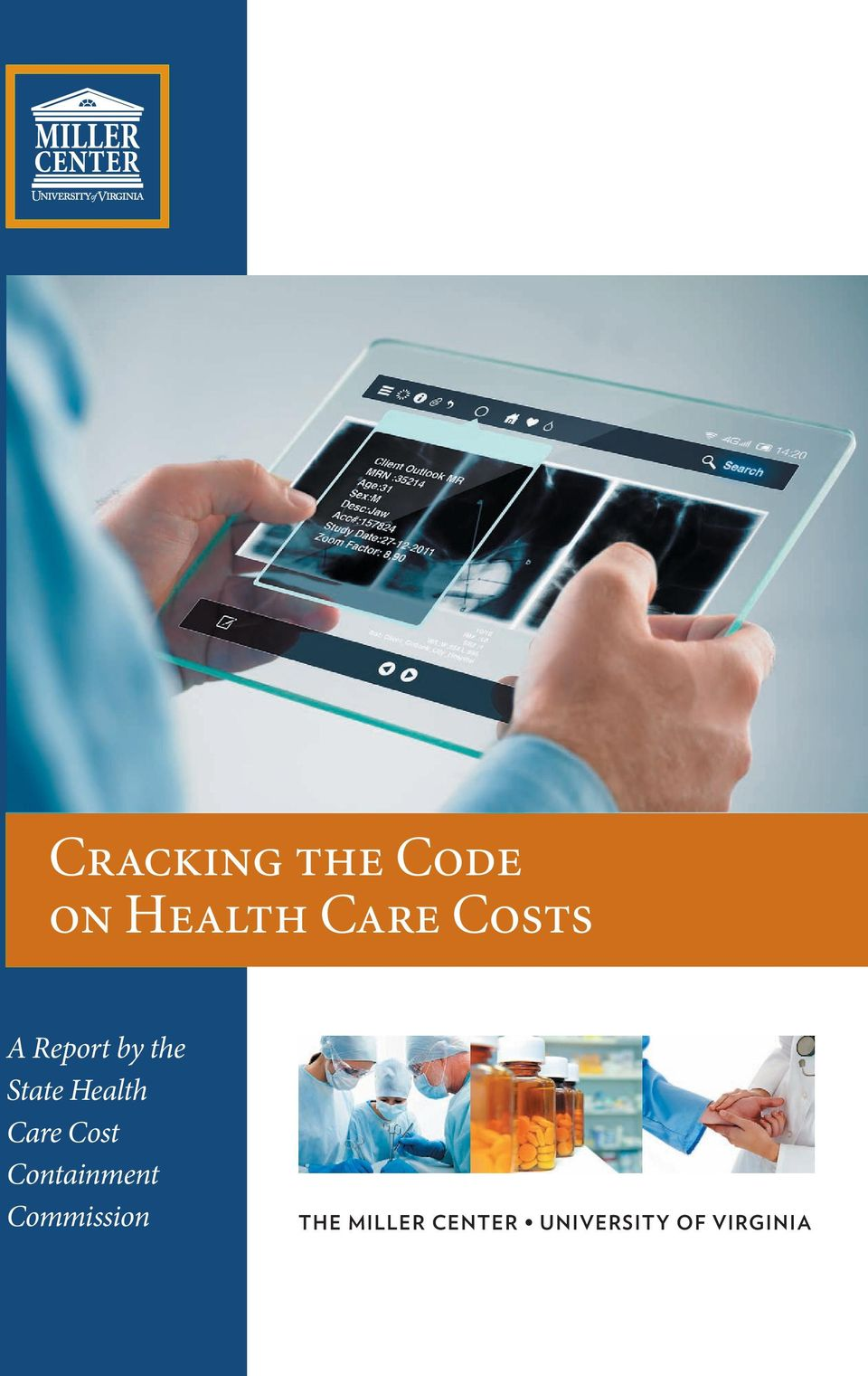 State State Health Health Care Care Cost Cost Containment