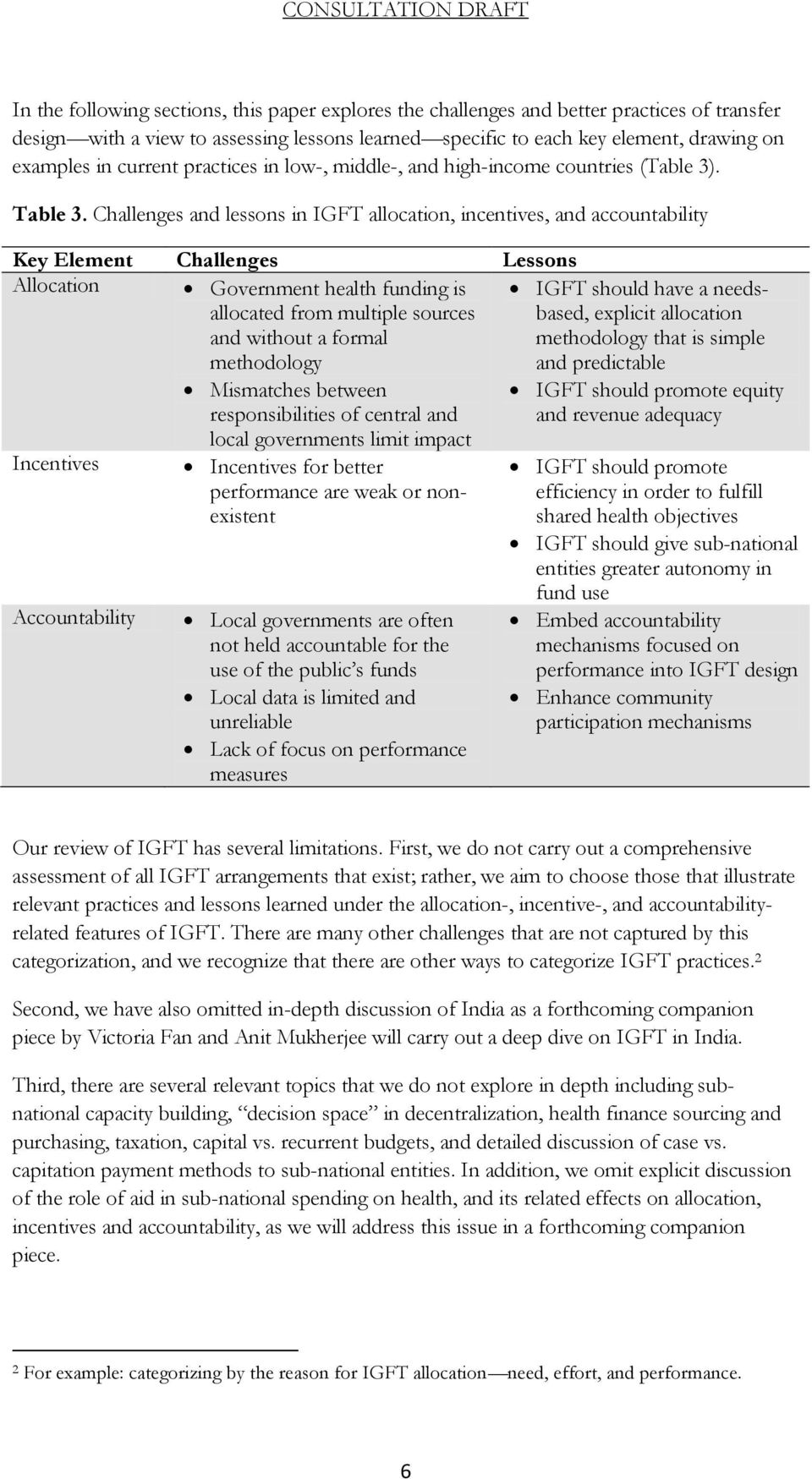 Challenges and lessons in IGFT allocation, incentives, and accountability Key Element Challenges Lessons Allocation Government health funding is allocated from multiple sources and without a formal