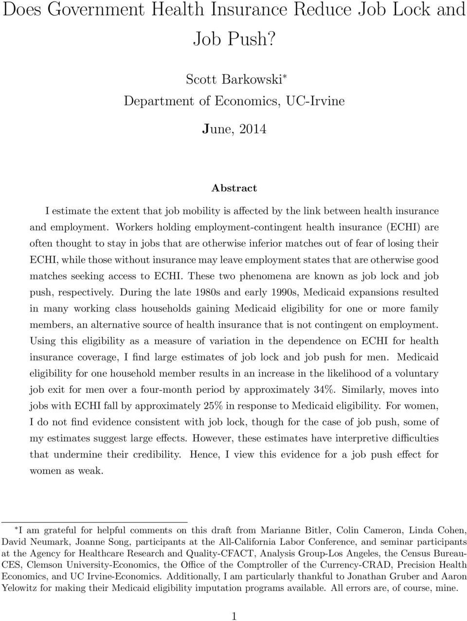 Workers holding employment-contingent health insurance (ECHI) are often thought to stay in jobs that are otherwise inferior matches out of fear of losing their ECHI, while those without insurance may
