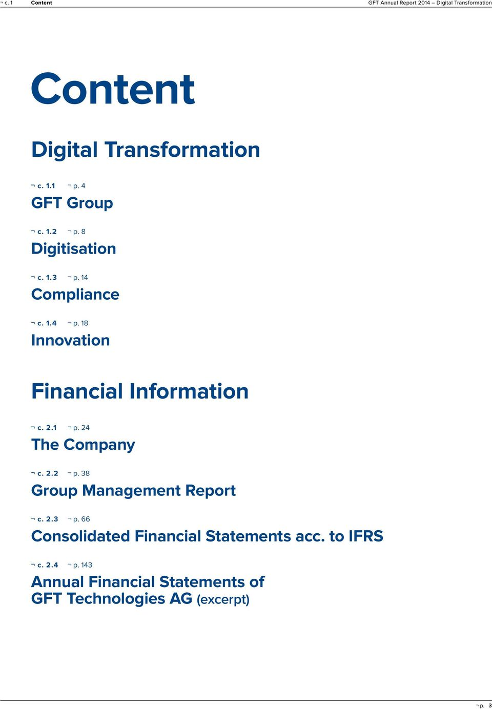18 Innovation Financial Information c. 2.1 p. 24 The Company c. 2.2 p. 38 Group Management Report c.