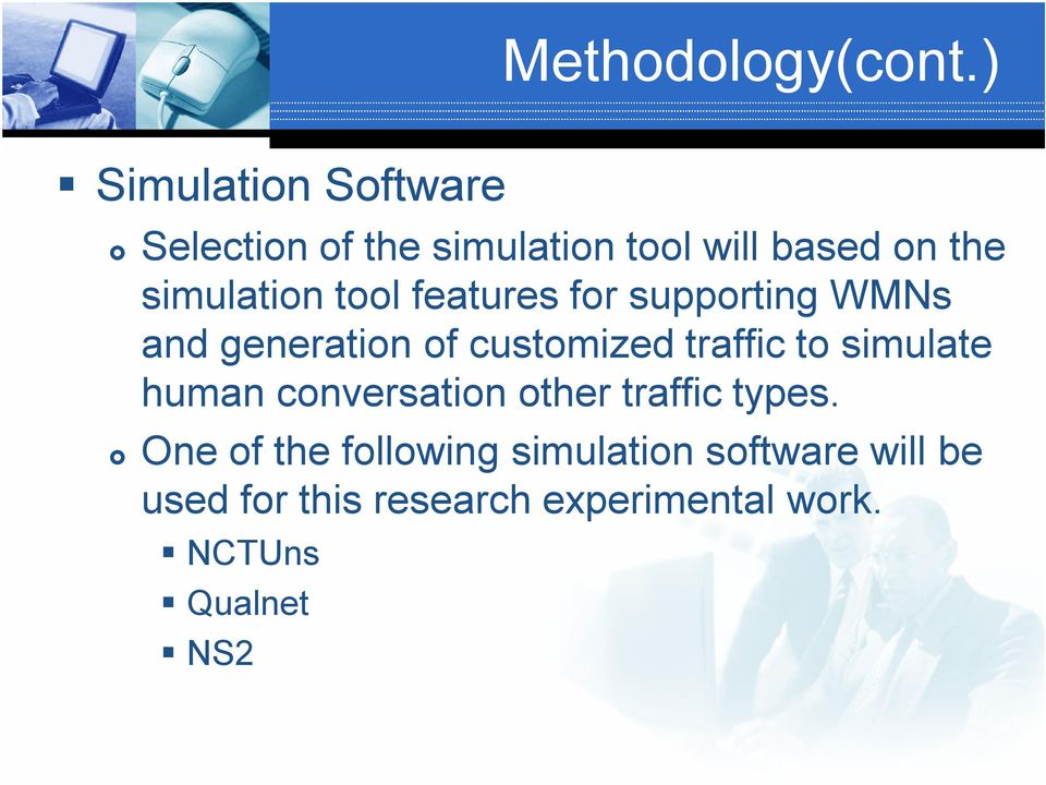 tool features for supporting WMNs and generation of customized traffic to simulate