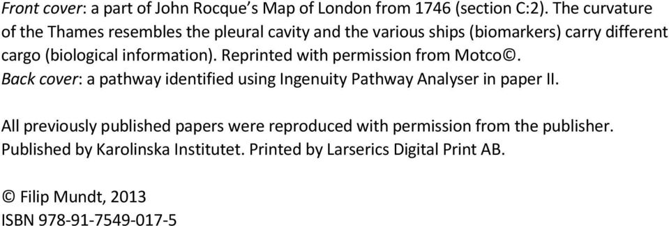 information). Reprinted with permission from Motco. Back cover: a pathway identified using Ingenuity Pathway Analyser in paper II.