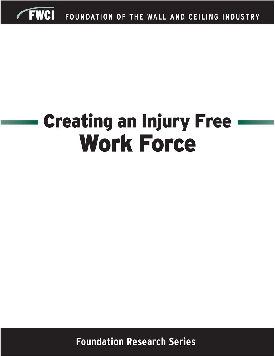 an Injury Free Work Force