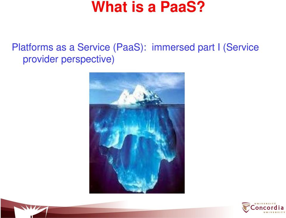 (PaaS): immersed part I