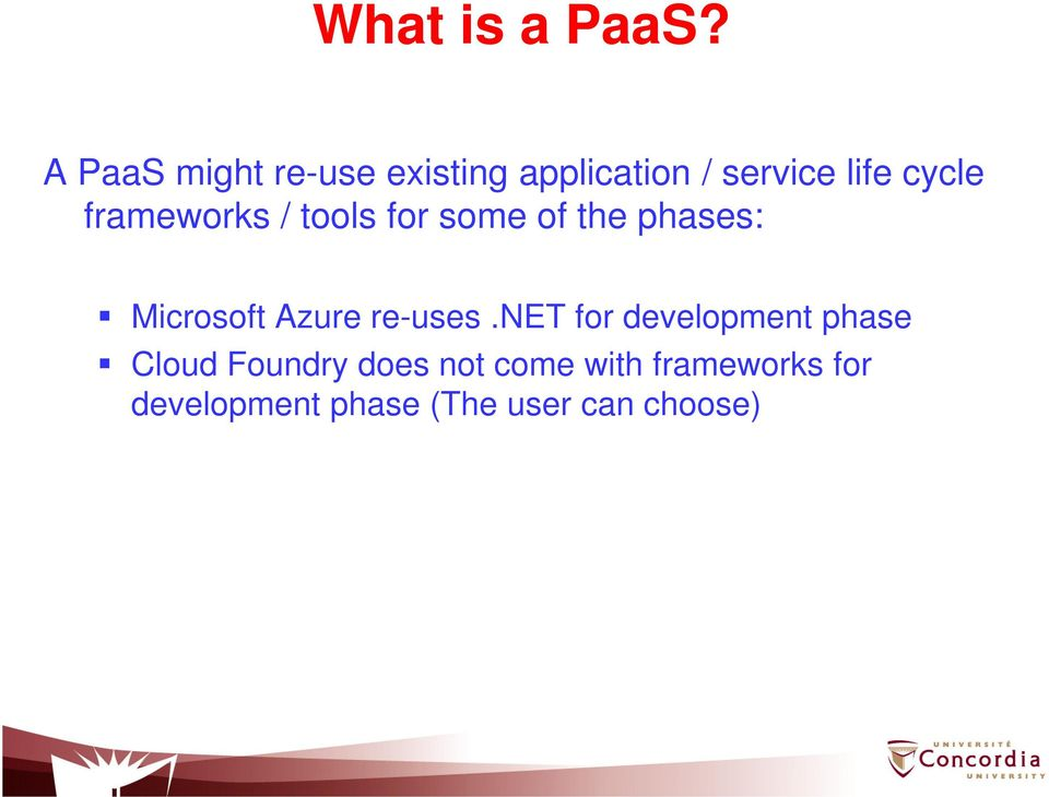 frameworks / tools for some of the phases: Microsoft Azure